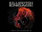 Killswitch Enga ...